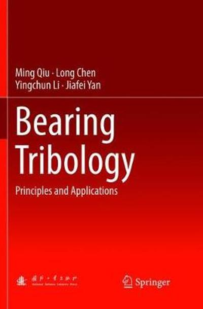 Bearing Tribology - Ming Qiu
