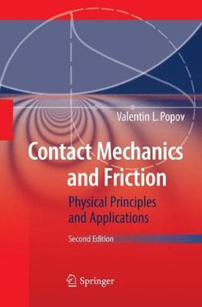 Contact Mechanics and Friction - Valentin L. Popov