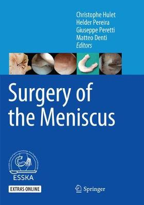 Surgery of the Meniscus - Christophe Hulet