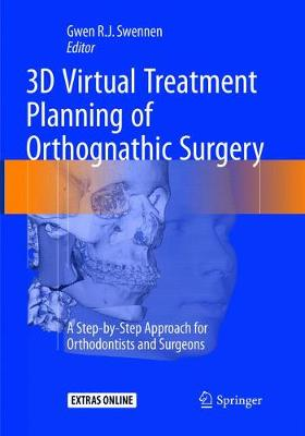 3D Virtual Treatment Planning of Orthognathic Surgery - Gwen Swennen