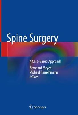 Spine Surgery - Bernhard Meyer