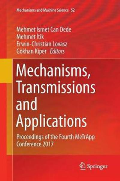 Mechanisms, Transmissions and Applications - Mehmet Ismet Can Dede