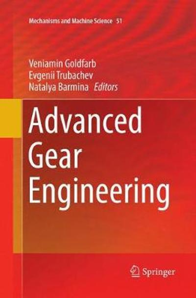 Advanced Gear Engineering - Veniamin Goldfarb