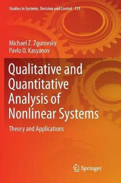 Qualitative and Quantitative Analysis of Nonlinear Systems - Michael Z. Zgurovsky
