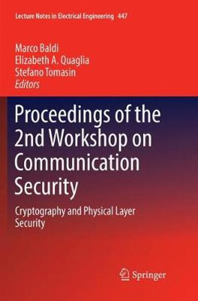 Proceedings of the 2nd Workshop on Communication Security - Marco Baldi