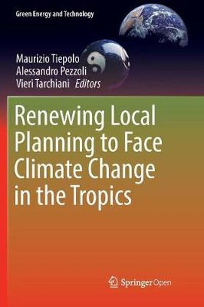 Renewing Local Planning to Face Climate Change in the Tropics - Maurizio Tiepolo