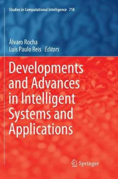 Developments and Advances in Intelligent Systems and Applications - Alvaro Rocha