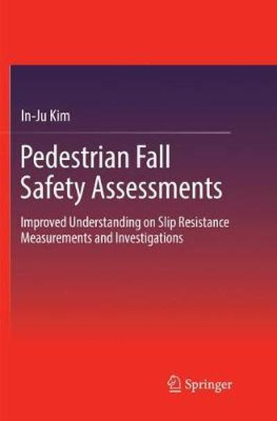 Pedestrian Fall Safety Assessments - In-Ju Kim