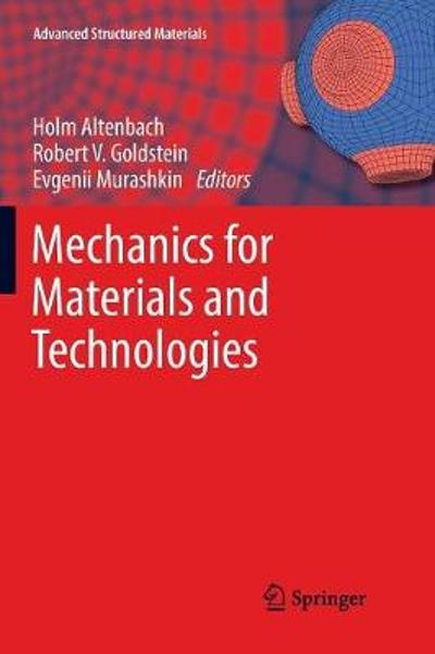Mechanics for Materials and Technologies - Holm Altenbach
