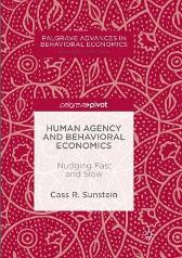 Human Agency and Behavioral Economics - Cass R. Sunstein