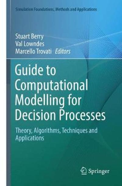 Guide to Computational Modelling for Decision Processes - Stuart Berry
