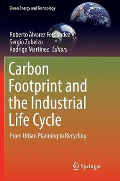 Carbon Footprint and the Industrial Life Cycle - Roberto Alvarez Fernandez