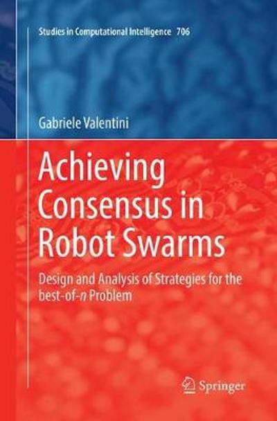 Achieving Consensus in Robot Swarms - Gabriele Valentini