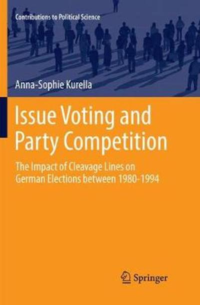 Issue Voting and Party Competition - Anna-Sophie Kurella
