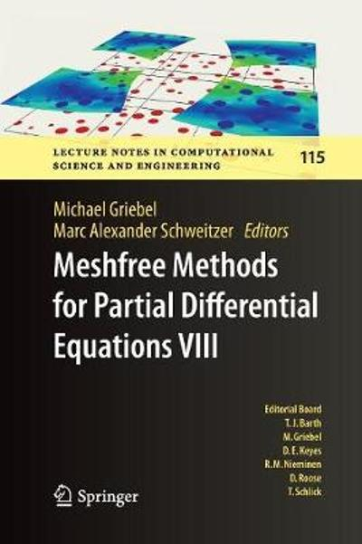 Meshfree Methods for Partial Differential Equations VIII - Michael Griebel