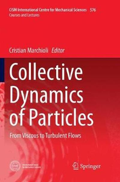 Collective Dynamics of Particles - Cristian Marchioli