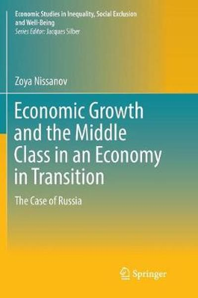 Economic Growth and the Middle Class in an Economy in Transition - Zoya Nissanov