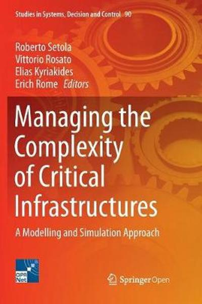 Managing the Complexity of Critical Infrastructures - Roberto Setola