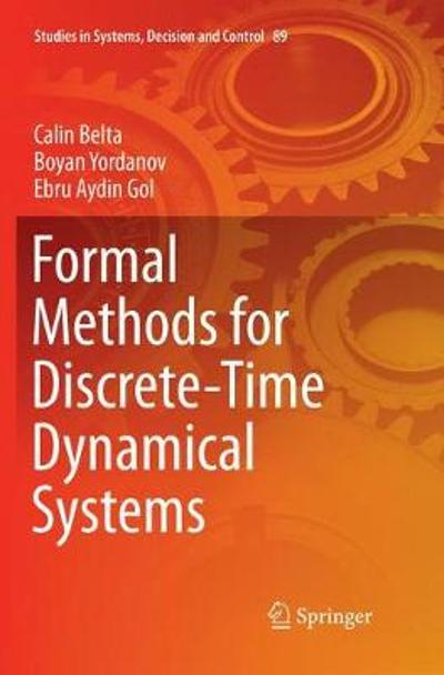 Formal Methods for Discrete-Time Dynamical Systems - Calin Belta