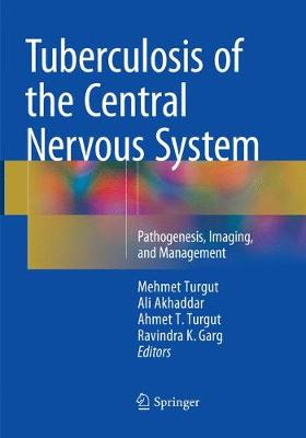 Tuberculosis of the Central Nervous System - Mehmet Turgut