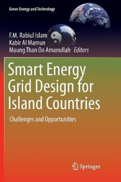 Smart Energy Grid Design for Island Countries - F.M. Rabiul Islam