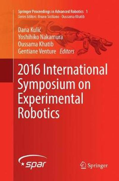 2016 International Symposium on Experimental Robotics - Dana Kulic