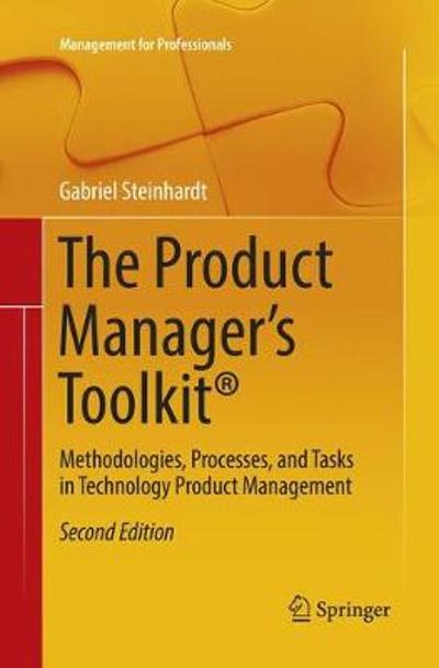 The Product Manager's Toolkit (R) - Gabriel Steinhardt