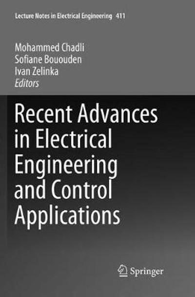 Recent Advances in Electrical Engineering and Control Applications - Mohammed Chadli