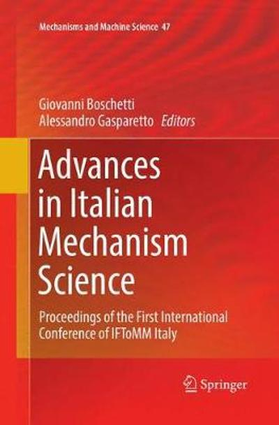 Advances in Italian Mechanism Science - Giovanni Boschetti