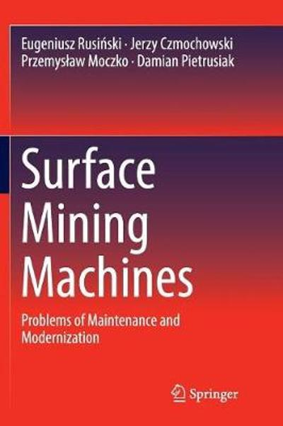 Surface Mining Machines - Eugeniusz Rusinski