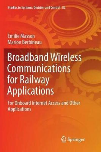 Broadband Wireless Communications for Railway Applications - Emilie Masson
