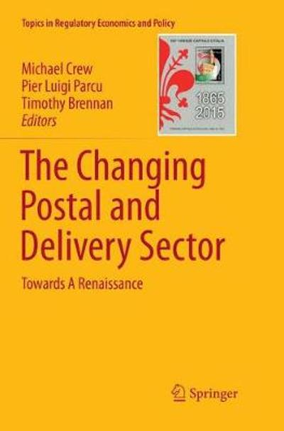 The Changing Postal and Delivery Sector - Michael Crew