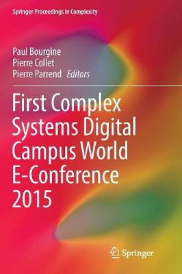 First Complex Systems Digital Campus World E-Conference 2015 - Paul Bourgine