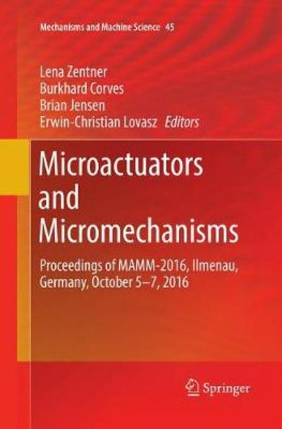 Microactuators and Micromechanisms - Lena Zentner