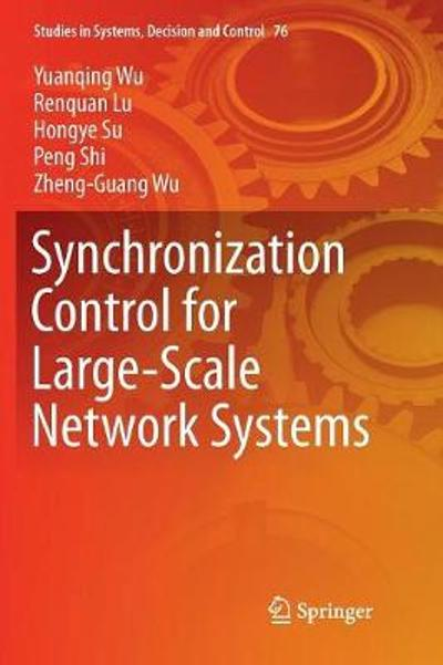 Synchronization Control for Large-Scale Network Systems - Yuanqing Wu