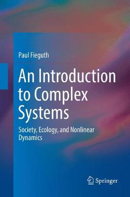 An Introduction to Complex Systems - Paul Fieguth