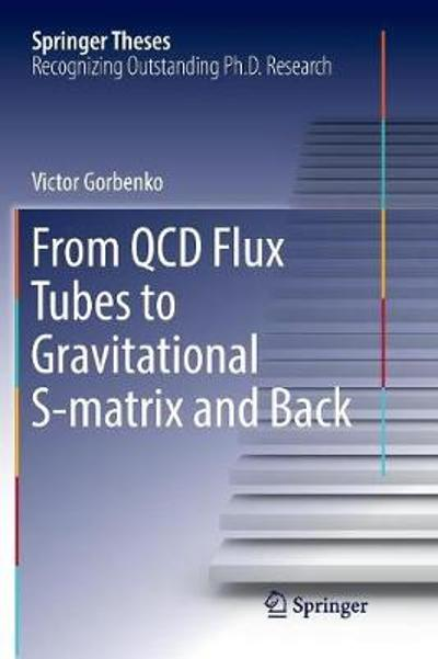 From QCD Flux Tubes to Gravitational S-matrix and Back - Victor Gorbenko