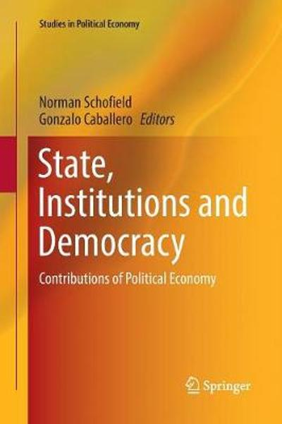 State, Institutions and Democracy - Norman Schofield