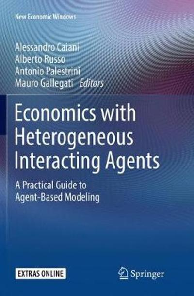 Economics with Heterogeneous Interacting Agents - Alessandro Caiani