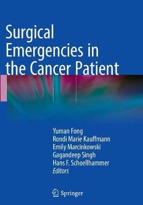 Surgical Emergencies in the Cancer Patient - Yuman Fong
