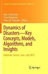 Dynamics of Disasters-Key Concepts, Models, Algorithms, and Insights - Ilias S. Kotsireas Anna Nagurney Panos M. Pardalos