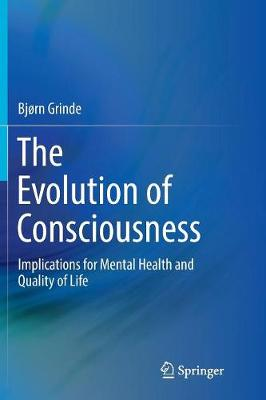 The Evolution of Consciousness - Bjorn Grinde