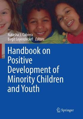 Handbook on Positive Development of Minority Children and Youth - Natasha J. Cabrera