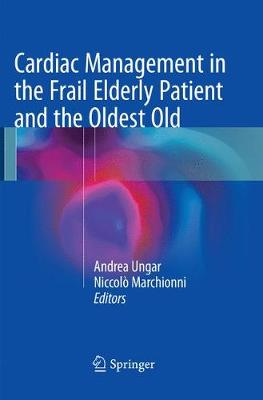 Cardiac Management in the Frail Elderly Patient and the Oldest Old - Andrea Ungar