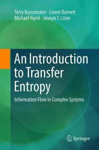 An Introduction to Transfer Entropy - Terry Bossomaier