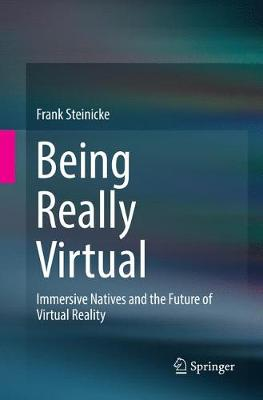 Being Really Virtual - Frank Steinicke