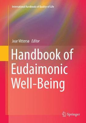 Handbook of Eudaimonic Well-Being - Joar Vitterso