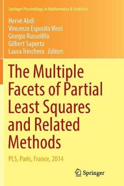 The Multiple Facets of Partial Least Squares and Related Methods - Herve Abdi