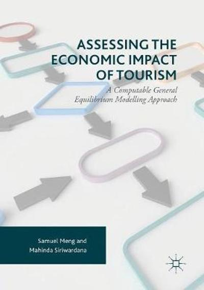 Assessing the Economic Impact of Tourism - Samuel Meng