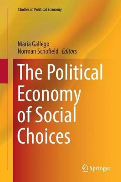The Political Economy of Social Choices - Maria Gallego
